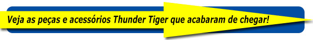 Pe�as de reposi��o Thunder Tiger - Setembro 2013